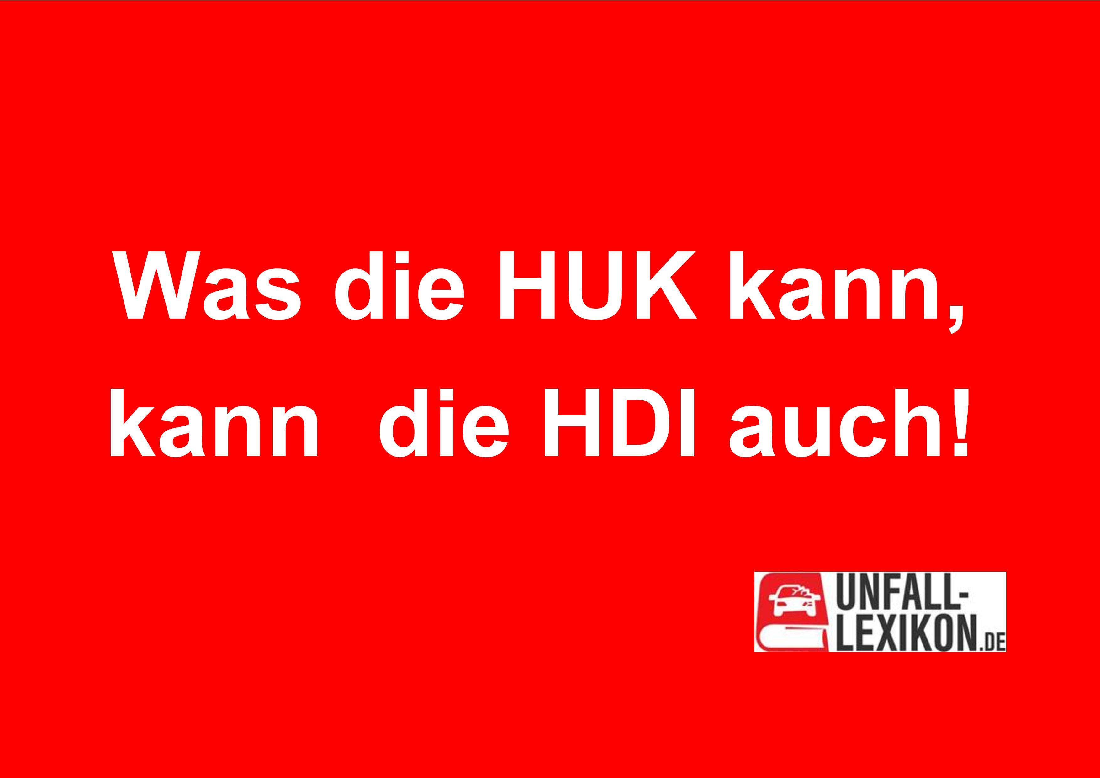 Was die HUK kann, kann die HDI auch!
