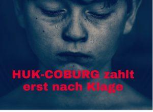 HUK-COBURG zahlt erst nach Klage