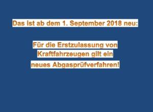Neues Abgasprüfverfahren - 1-9-2018