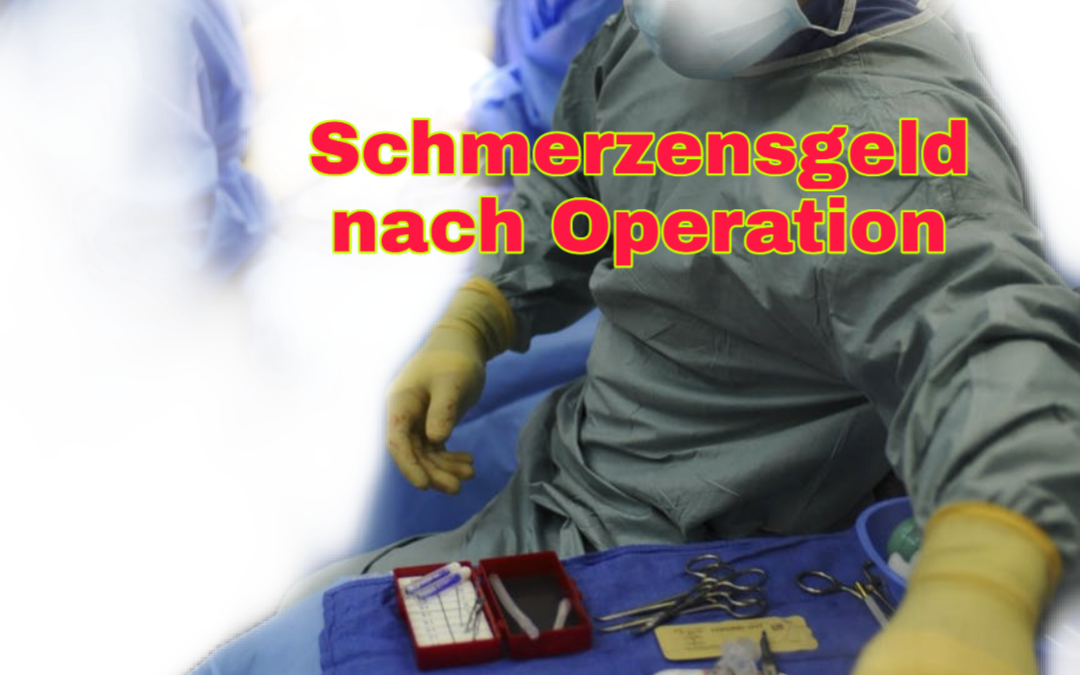 Schmerzensgeld nach Operation